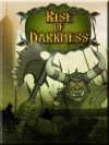 Rise of Darkness